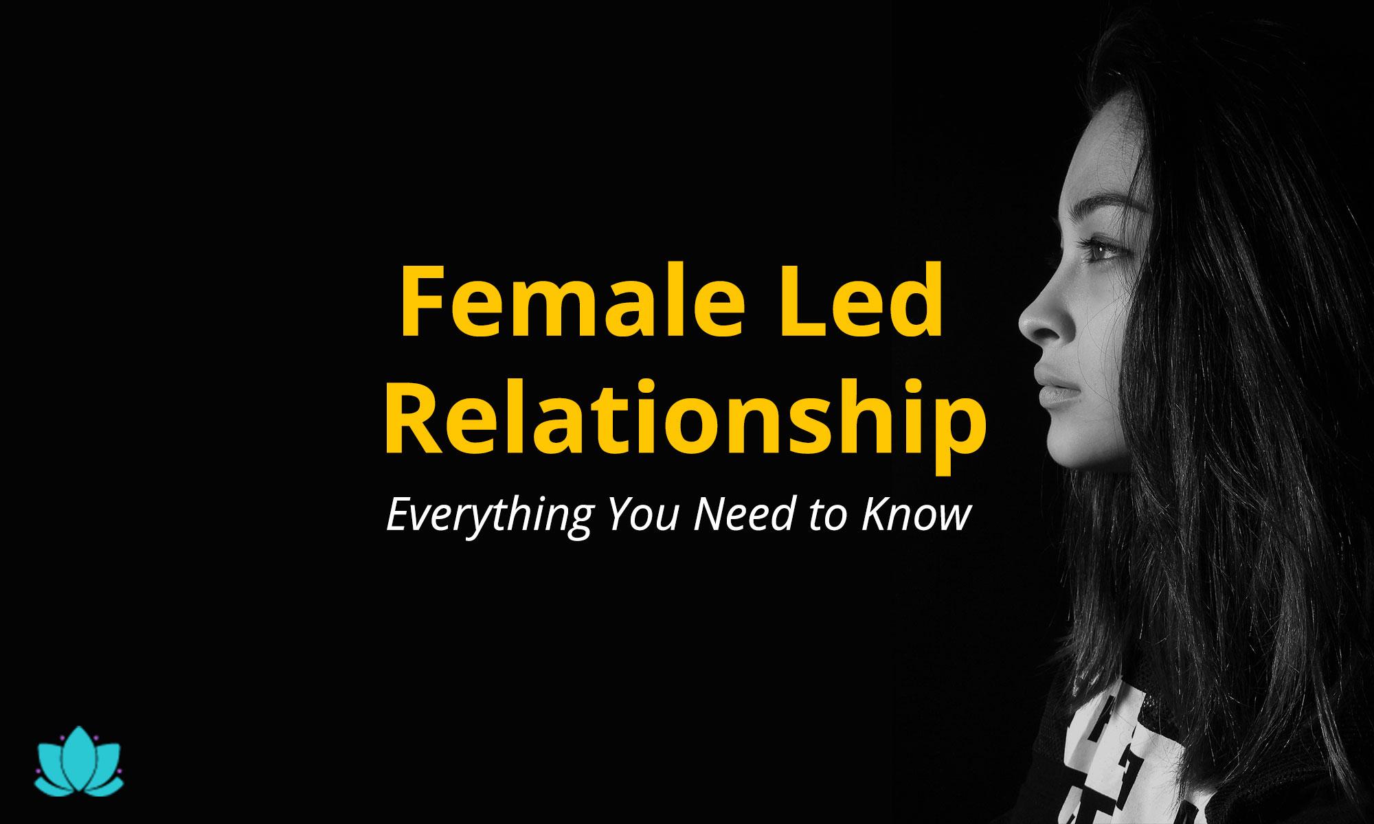 Female led relationship flr Female Led