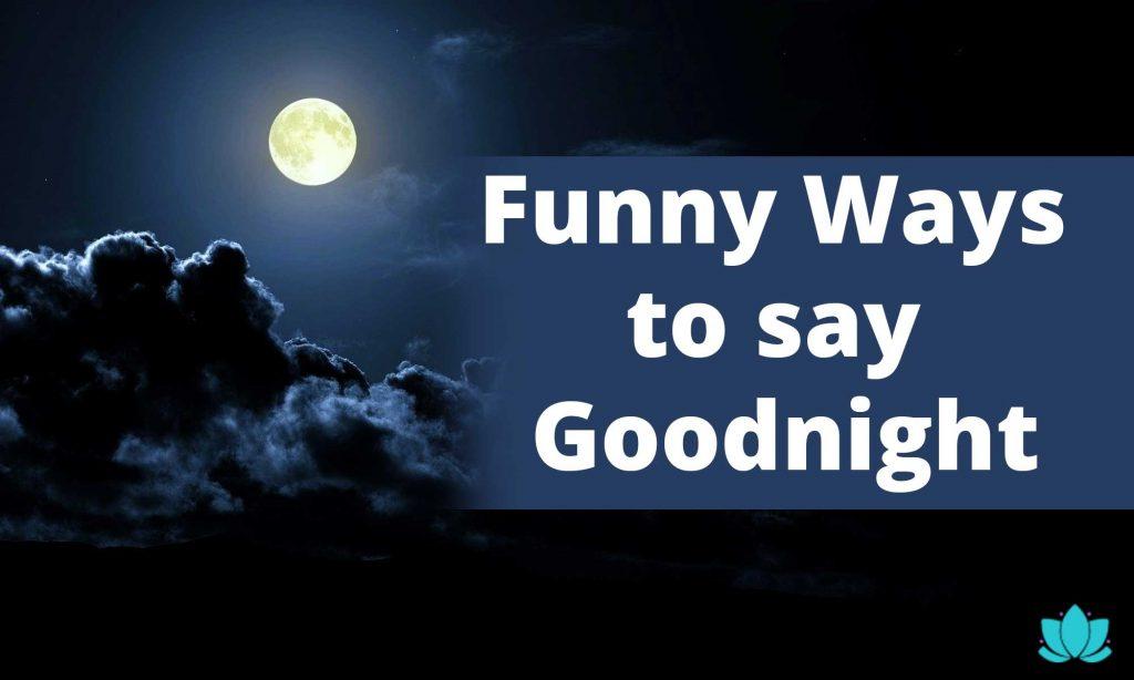 Funny-ways-to-say-goodnight