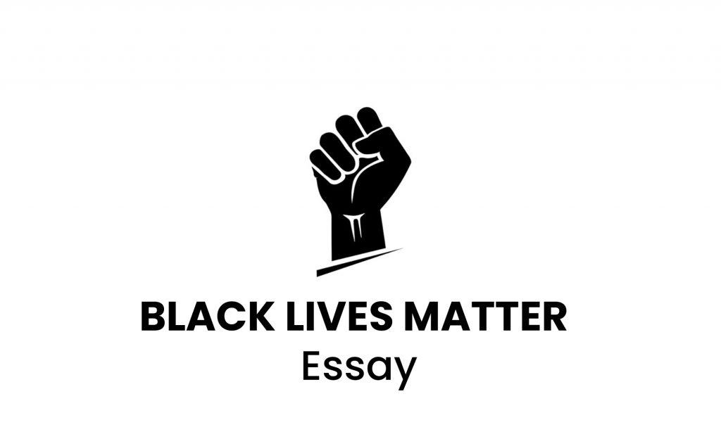Black-Lives-Matter-Essay